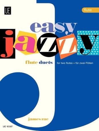 Easy Jazzy Duets - 2 Flutes - James Rae - Partition - laflutedepan.com