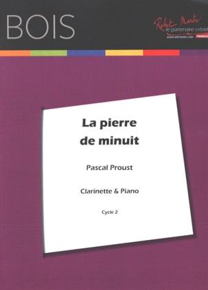 La pierre de minuit -Clarinette Pascal Proust Partition laflutedepan