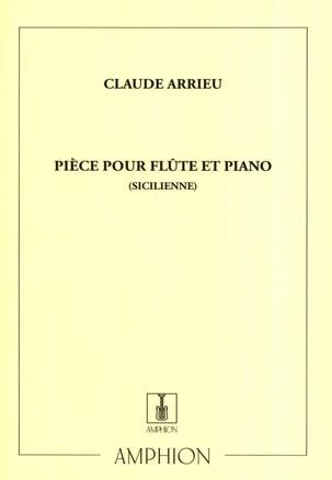 Pièce Sicilienne - Flûte piano Claude Arrieu Partition laflutedepan