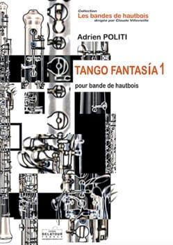 Tango-Fantasia 1 - Adrien Politi - Partition - laflutedepan.com