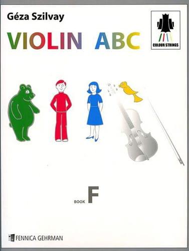 Violin Abc Book F - Szilvay Geza - Partition - laflutedepan.com