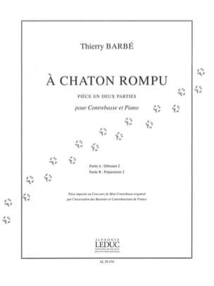 À chaton rompu Thierry Barbé Partition Contrebasse - laflutedepan