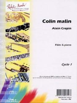 Colin malin Alain Crépin Partition Flûte traversière - laflutedepan