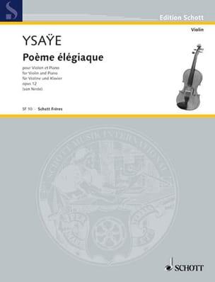 Poème élégiaque op. 12 Eugène Ysaÿe Partition Violon - laflutedepan