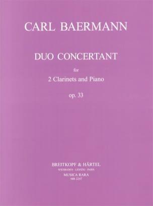 Duo concertant op. 33 -2 Clarinets piano Carl Baermann laflutedepan