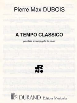 A Tempo classico Pierre-Max Dubois Partition laflutedepan