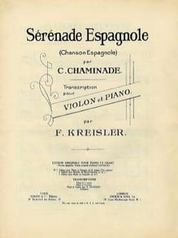 Sérénade espagnole Chaminade Cécile / Kreisler Fritz laflutedepan
