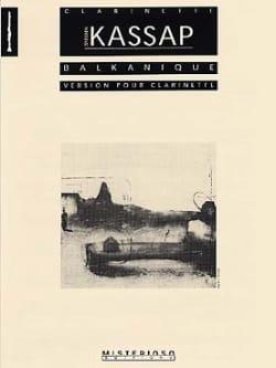 Balkanique - clarinette Sylvain Kassap Partition laflutedepan