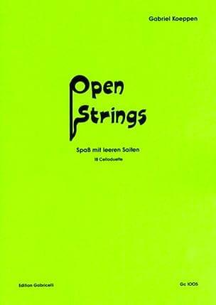 Open Strings Gabriel Koeppen Partition Violoncelle - laflutedepan