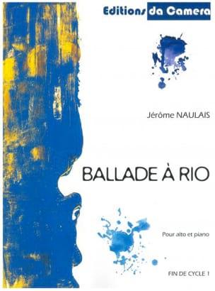 Ballade à Rio - Alto-Piano Jérôme Naulais Partition laflutedepan