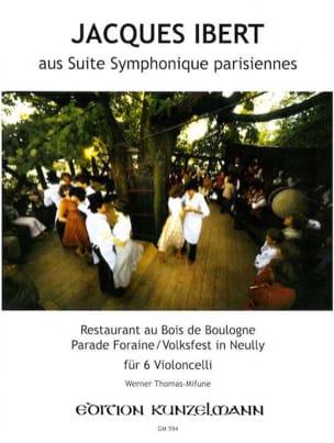 Suite symphonique parisiennes extr. - 6 Cellos IBERT laflutedepan