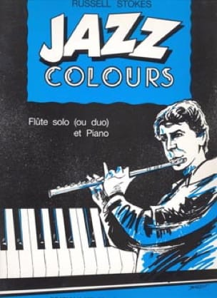 Jazz Colours - Flûte - Russell Stokes - Partition - laflutedepan.com