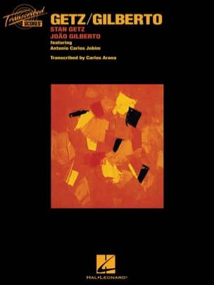 Getz / Gilberto Stan Getz & Joao Gilberto Partition laflutedepan