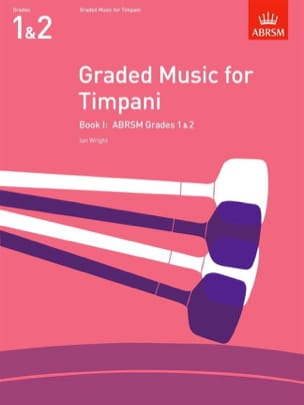 Ian Wright - Graded Music For Timpani Volume 1 - Partition - di-arezzo.es