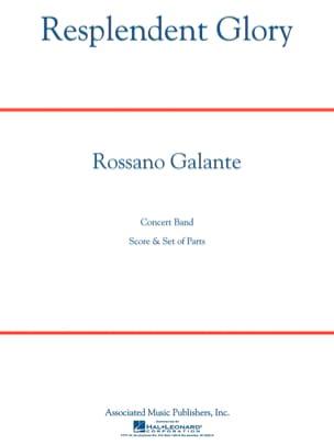 Resplendent Glory Rossano Galante Partition ENSEMBLES - laflutedepan