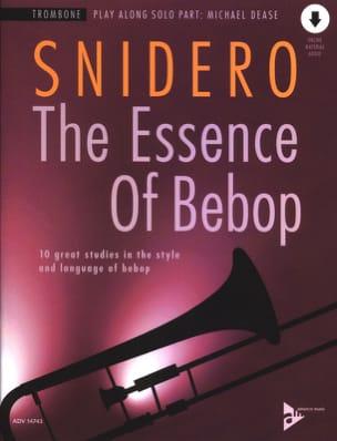 The Essence Of Bebop Trombone - Jim Snidero - laflutedepan.com