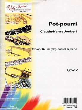 Pot-Pourri Claude-Henry Joubert Partition Trompette - laflutedepan