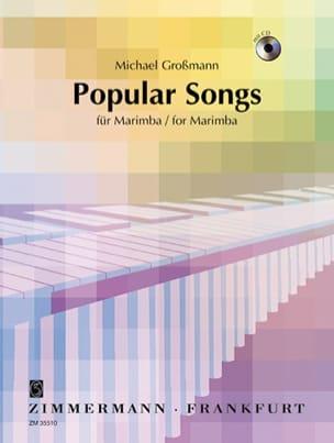 Popular Songs Michael Grossman Partition Marimba - laflutedepan