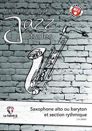 Etudes Jazz Pierre-Marie Bonafos Partition Saxophone - laflutedepan