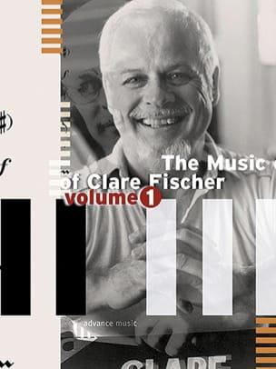 The Music Of Clare Fischer - Volume 1 Clare Fischer laflutedepan