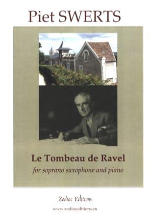 Le Tombeau de Ravel Piet Swerts Partition Saxophone - laflutedepan