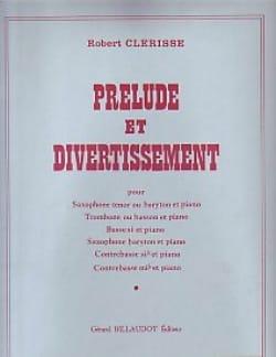 Prélude Et Divertissement Robert Clérisse Partition laflutedepan