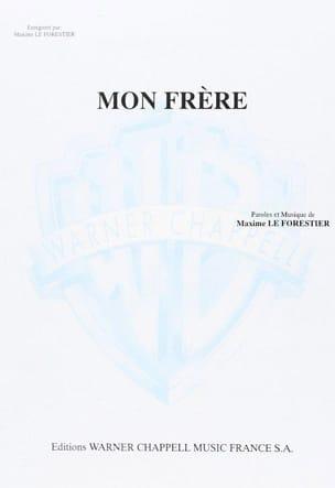 Maxime Le Forestier - Mio fratello - Partition - di-arezzo.it
