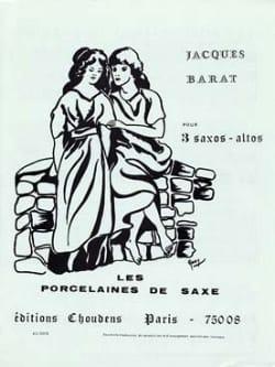 Les Porcelaines de Saxe Jacques Barat Partition laflutedepan