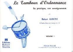 Le Tambour D' Ordonnance Volume 1 Robert Goute Partition laflutedepan