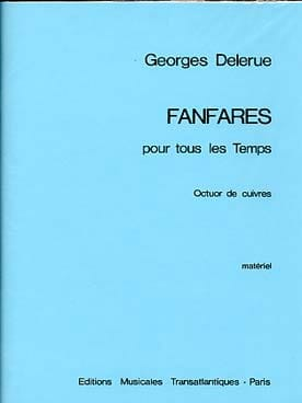 Fanfares Pour Tous les Temps Georges Delerue Partition laflutedepan