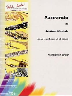 Paseando Jérôme Naulais Partition Trombone - laflutedepan