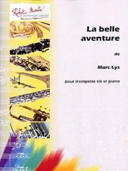 La belle aventure Marc Lys Partition Trompette - laflutedepan