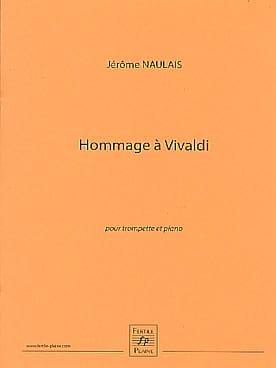 Hommage à Vivaldi Jérôme Naulais Partition Trompette - laflutedepan