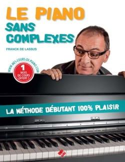 Le Piano Sans Complexes - Franck DE LASSUS - laflutedepan.com