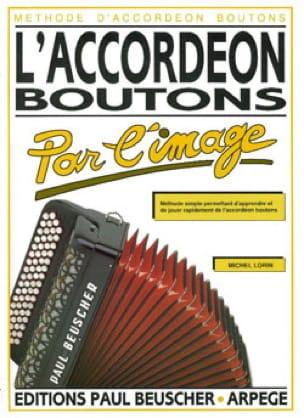 L' Accordéon Boutons Par L'image - Michel Lorin - laflutedepan.com