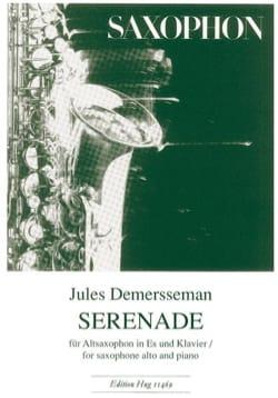 Sérénade Jules Demersseman Partition Saxophone - laflutedepan