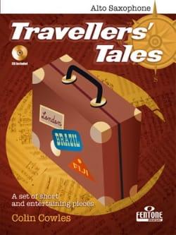 Travellers' Tales Colin Cowles Partition Saxophone - laflutedepan