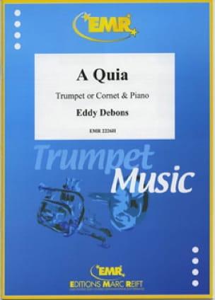 A quia - Eddy Debons - Partition - Trompette - laflutedepan.com
