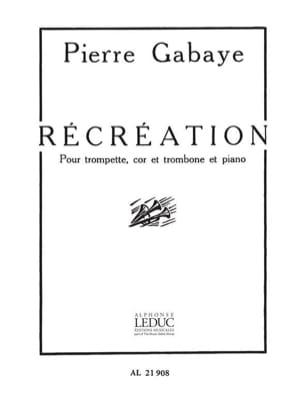 Récréation Pierre Gabaye Partition Ensemble de cuivres - laflutedepan