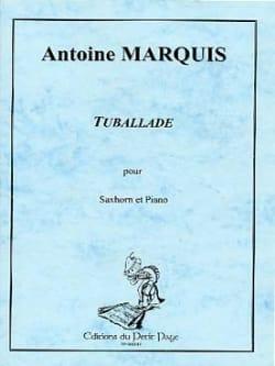 Tuballade Antoine Marquis Partition Tuba - laflutedepan