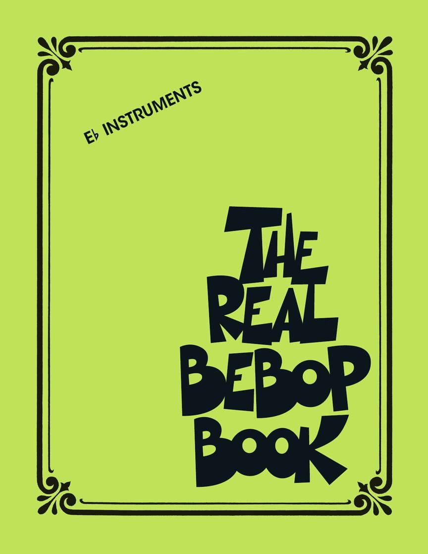 The Real Bebop Book - Eb edition - Partition - laflutedepan.com