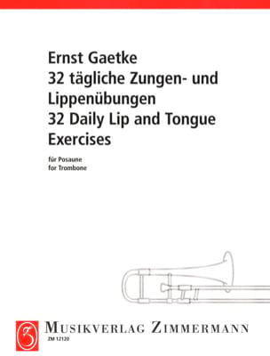 32 Daily Lip & Tongue Exercices Ernest Gaetke Partition laflutedepan