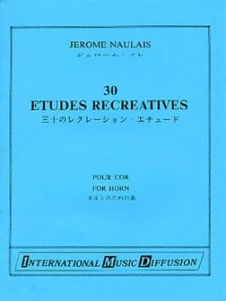 30 Etudes Récréatives Jérôme Naulais Partition Cor - laflutedepan