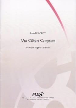 Une célèbre comptine Pascal Proust Partition Saxophone - laflutedepan