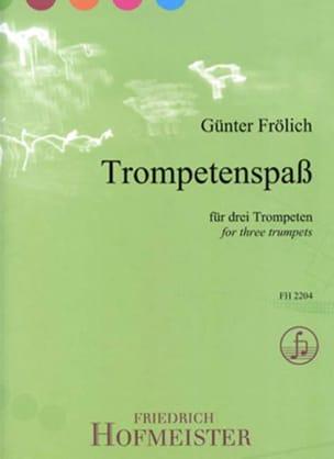 Trompetenspaß Günter Frölich Partition Trompette - laflutedepan