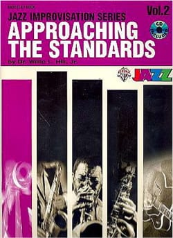 Approaching the standards volume 2 Willie L. Hill, Jr Dr. laflutedepan