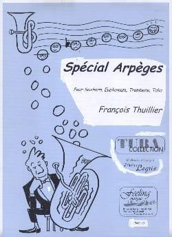 Spécial Arpèges François Thuillier Partition Tuba - laflutedepan