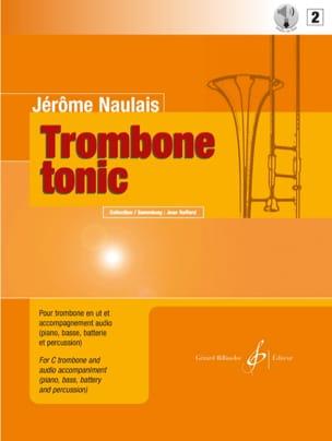 Trombone Tonic Volume 2 Jérôme Naulais Partition laflutedepan