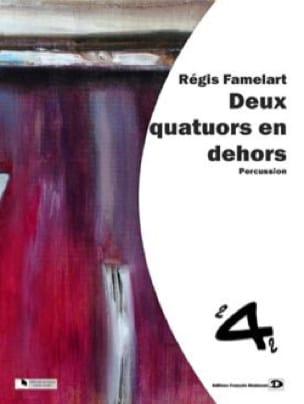 Deux Quatuors en Dehors - Régis Famelart - laflutedepan.com
