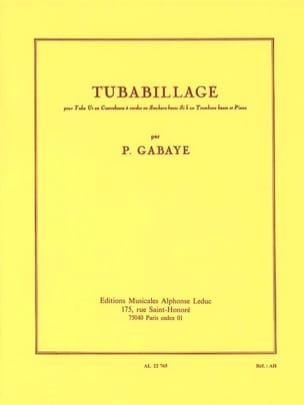 Tubabillage Pierre Gabaye Partition Tuba - laflutedepan